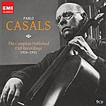 Pablo Casals Pablo Casals: The Complete Emi Recordings