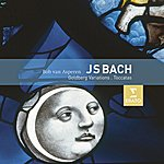 Bob Van Asperen Bach : Toccatas & Goldberg Variations