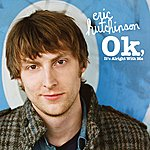Eric Hutchinson OK, It's Alright With Me (DMD Single)