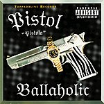 Pistol Ballaholic
