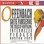 Arthur Fiedler Offenbach: Gaite Parisienne; The Tales Of Hoffmann: Intermezzo