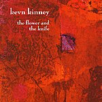 Kevn Kinney The Flower And The Knife