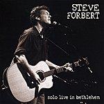 Steve Forbert Solo Live In Bethlehem
