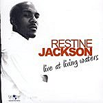 Restine Jackson Live At Living Waters