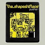 Shapeshifters Pusher (5-Track Maxi-Single)