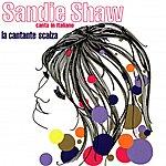 Sandie Shaw La Cantante Scalza: Sandie Shaw Cante In Italiano