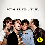 Fotos Du Fehlst Mir (Single)