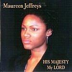 Maureen Jeffreys His Majesty My Lord