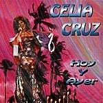 Celia Cruz Hoy y Ayer
