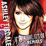 Ashley Tisdale It's Alright, It's OK (3-Track Remix Maxi-Single)