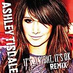 Ashley Tisdale It's Alright, It's OK (Johnny Vicious Warehouse Mix)