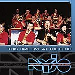 National Youth Jazz Orchestra This Time Live At The Club