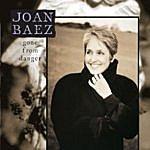 Joan Baez Gone From Danger
