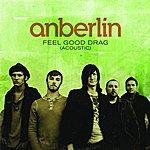 Anberlin Feel Good Drag (Acoustic)(Single)