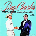 Ray Charles Country & Western Meets Rhythm & Blues