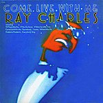 Ray Charles Come Live With Me