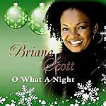 Briana Scott O What A Night