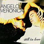 Angelo & Veronica Still In Love