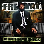 Freeway Month Of Madness (Bonus Track)