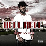 Hell Rell Hard As Hell (Parental Advisory)
