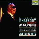 George Shearing I Hear A Rhapsody: Live At The Blue Note