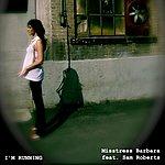 Misstress Barbara I'm Running (Single Mix)