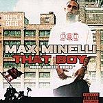 Max Minelli That Boy (Parental Advisory)