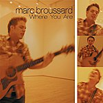 Marc Broussard Lp1 (E-Single)