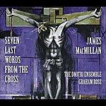 Dmitri MacMillan, J.: 7 Last Words From The Cross