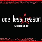 One Less Reason Favorite Color (Single)