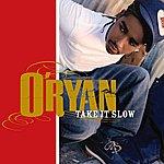 O'Ryan Take It Slow (4-Track Maxi-Single)