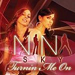Nina Sky Turnin' Me On (Single)