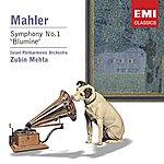Zubin Mehta Mahler: Symphony No. 1 In D Major