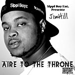 Jim Hill Aire To The Throne (Parental Advisory)