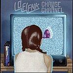 Lo-Fi-Fnk Change Channel