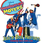 Imagination Movers Imagination Movers: Juice Box Heroes