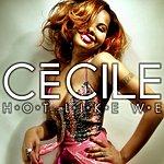 Cecile Hot Like We