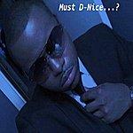 D-Nice Must D-Nice