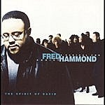 Fred Hammond & Radical For Christ Spirit Of David