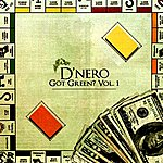 D'Nero Got Green? Vol.1