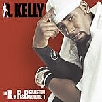 R. Kelly The R. In R&B Collection, Vol.1