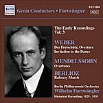 Wilhelm Furtwängler Furtwangler: The Early Recordings, Vol. 3 (1929-1935) - von Weber, C.M.: Der Freischutz (Excerpts)/Mendelssohn, F.: Midsummer Night's Dream (Excerpts)
