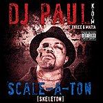 DJ Paul Scale-A-Ton (Parental Advisory)