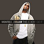 Montell Jordan This Is How I Do It