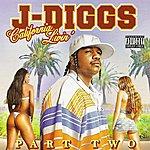 J. Diggs California Livin'