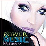 Kristine W The Power Of Music