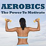"Allstars Aerobics - The Power To Motivate Megamix (Fitness, Cardio & Aerobic Session) ""Even 32 Counts"""