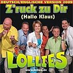 Lollies Zruck Zu Dir (Hallo Klaus) [Deutsch-Englische Version 2009]