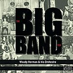 Woody Herman & His Orchestra Woody Herman & His Orchestra