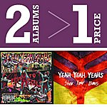 Yeah Yeah Yeahs Fever To Tell (Parental Advisory)/Show Your Bones